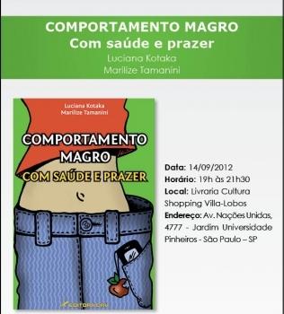 Hoje lançamento do livro Comportamento Magro com Saúde e Prazer em SP